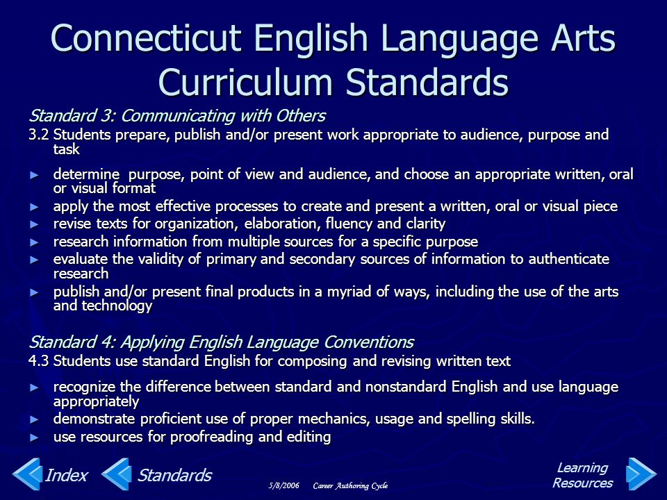 Connecticut English Language Arts Curriculum Standards