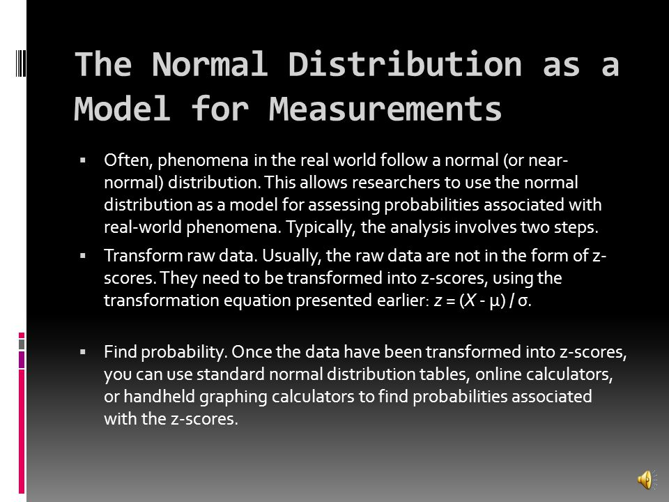 The Normal Distribution as a Model for Measurements