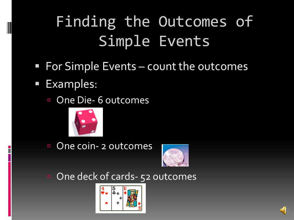 Finding the Outcomes of Simple Events