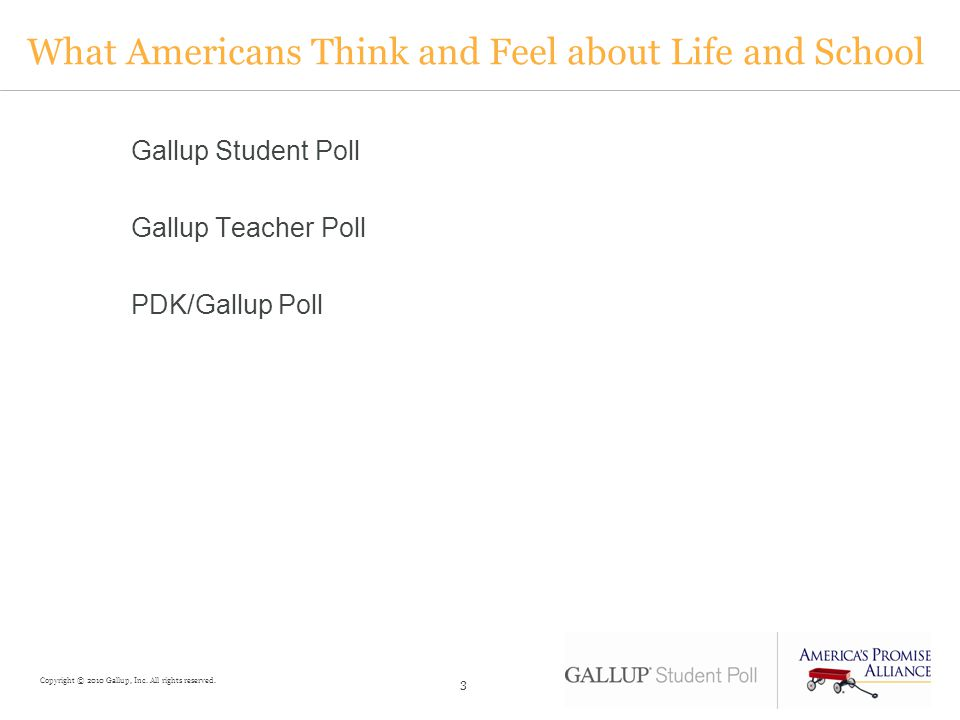 What Americans Think and Feel about Life and School