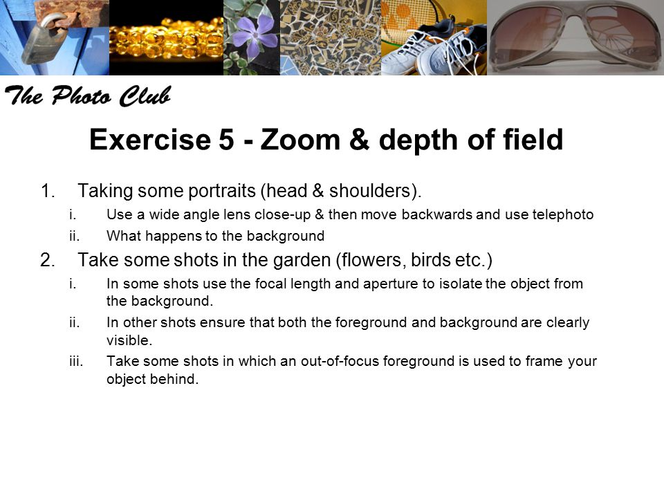 Exercise 5 - Zoom & depth of field
