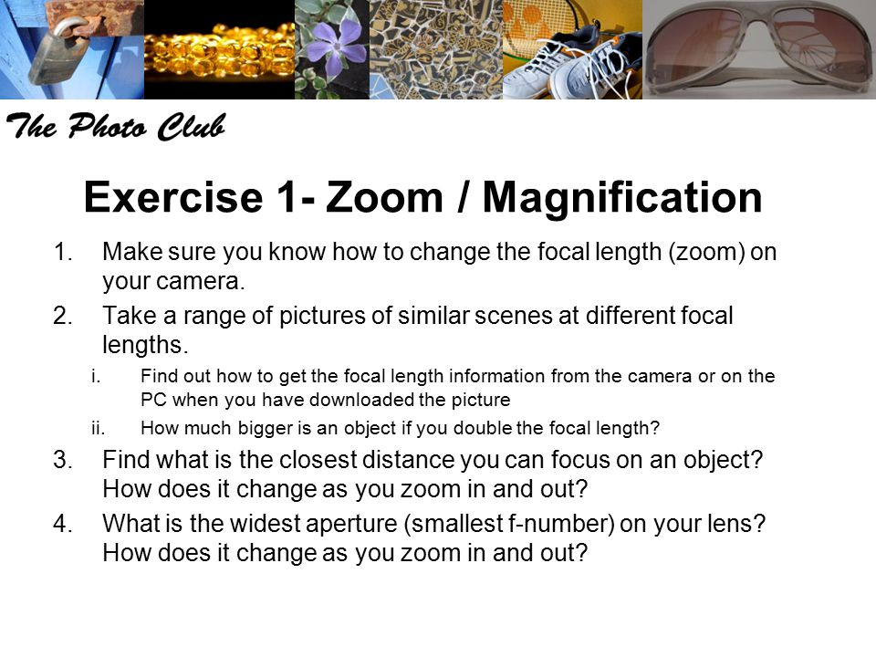 Exercise 1- Zoom / Magnification