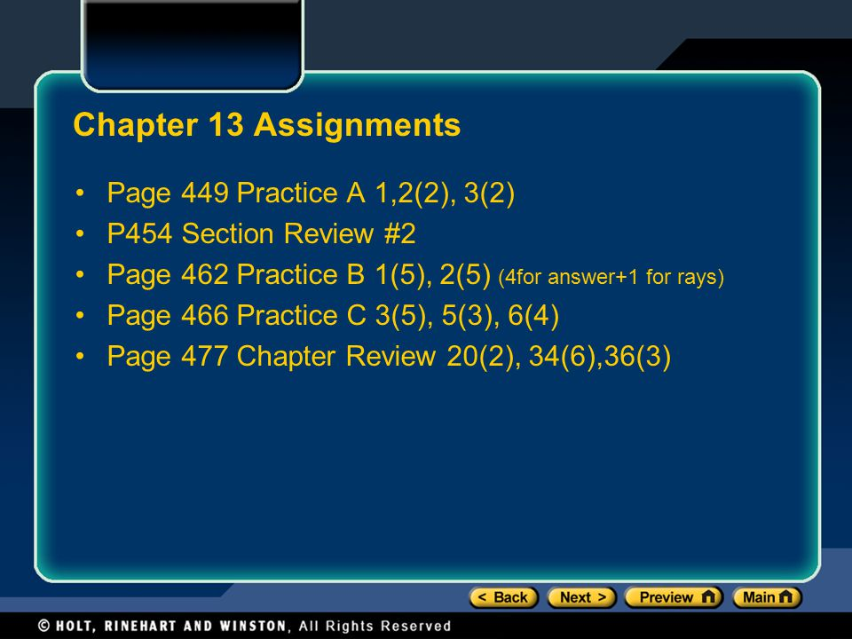 Chapter 13 Assignments Page 449 Practice A 1,2(2), 3(2)