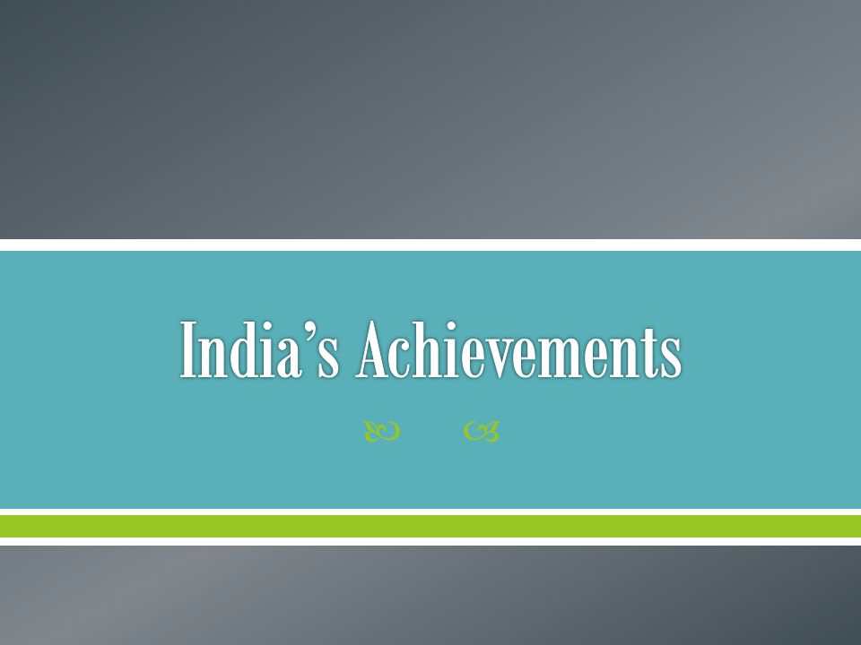 India's Achievements