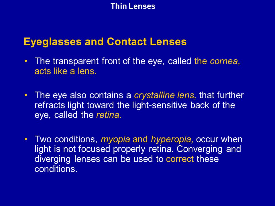 Eyeglasses and Contact Lenses