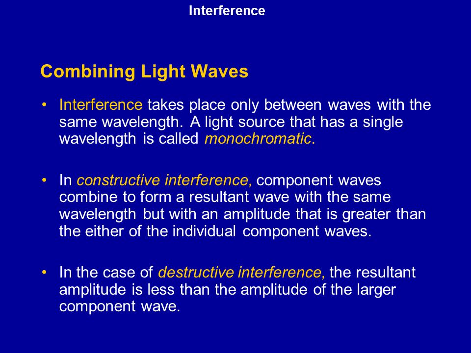 Interference Combining Light Waves.