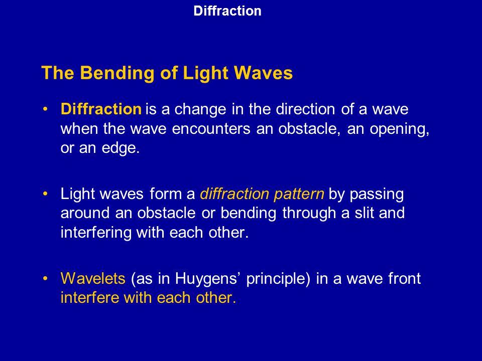 The Bending of Light Waves