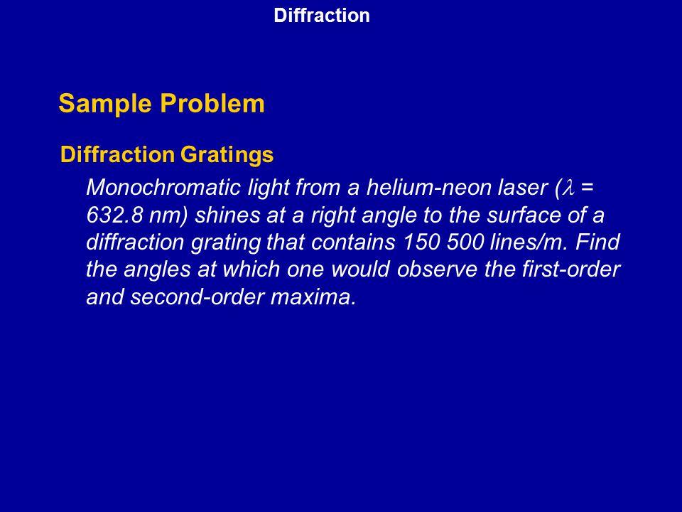 Sample Problem Diffraction Gratings