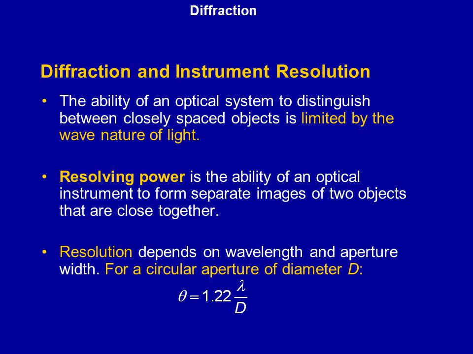 Diffraction and Instrument Resolution