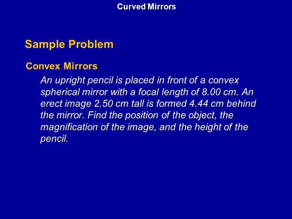Sample Problem Convex Mirrors