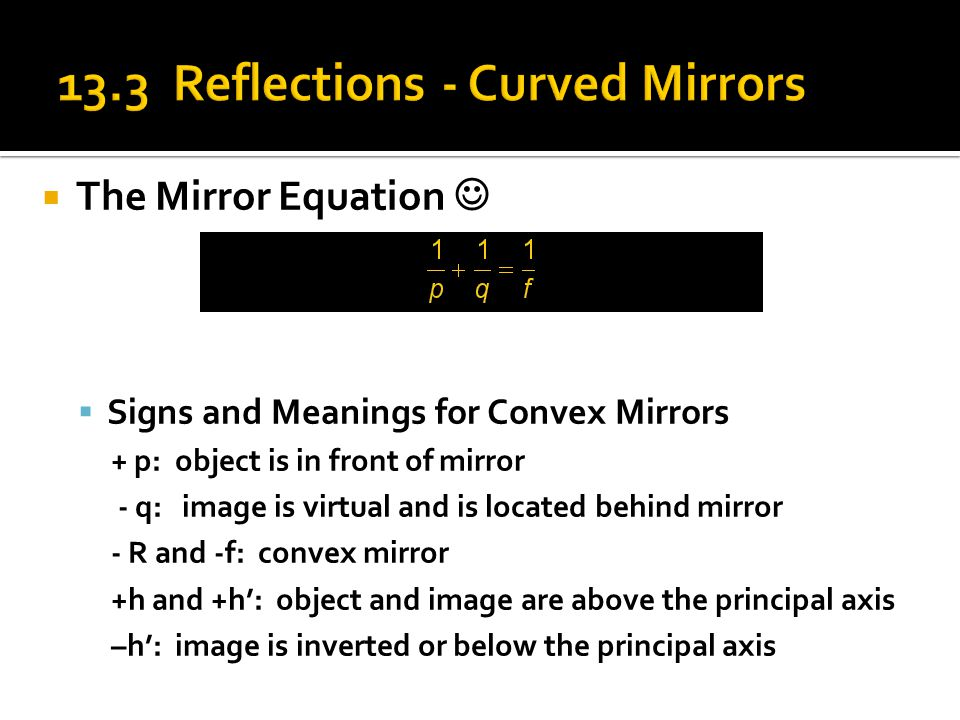 13.3 Reflections - Curved Mirrors
