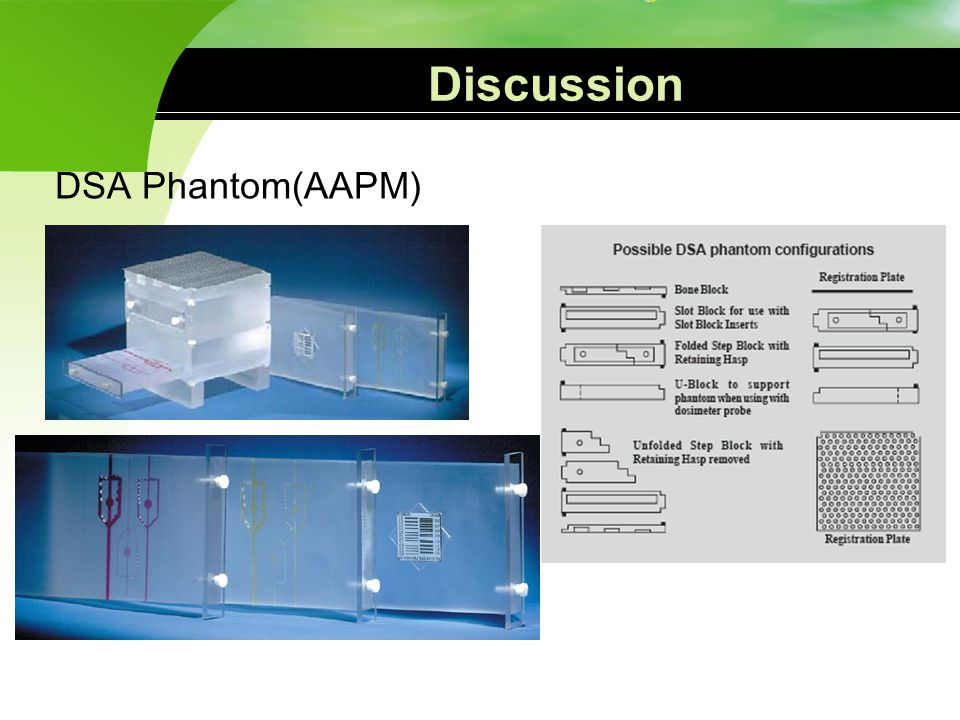 Discussion DSA Phantom(AAPM)