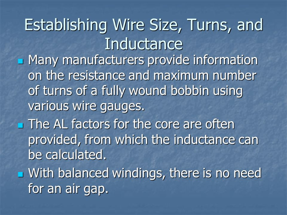 Establishing Wire Size, Turns, and Inductance