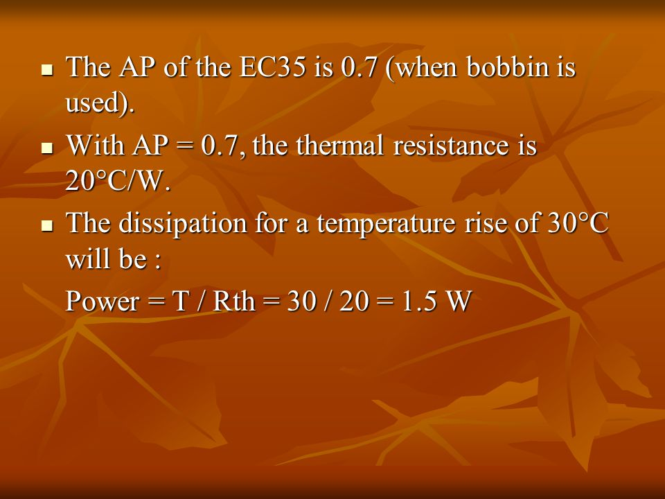 The AP of the EC35 is 0.7 (when bobbin is used).