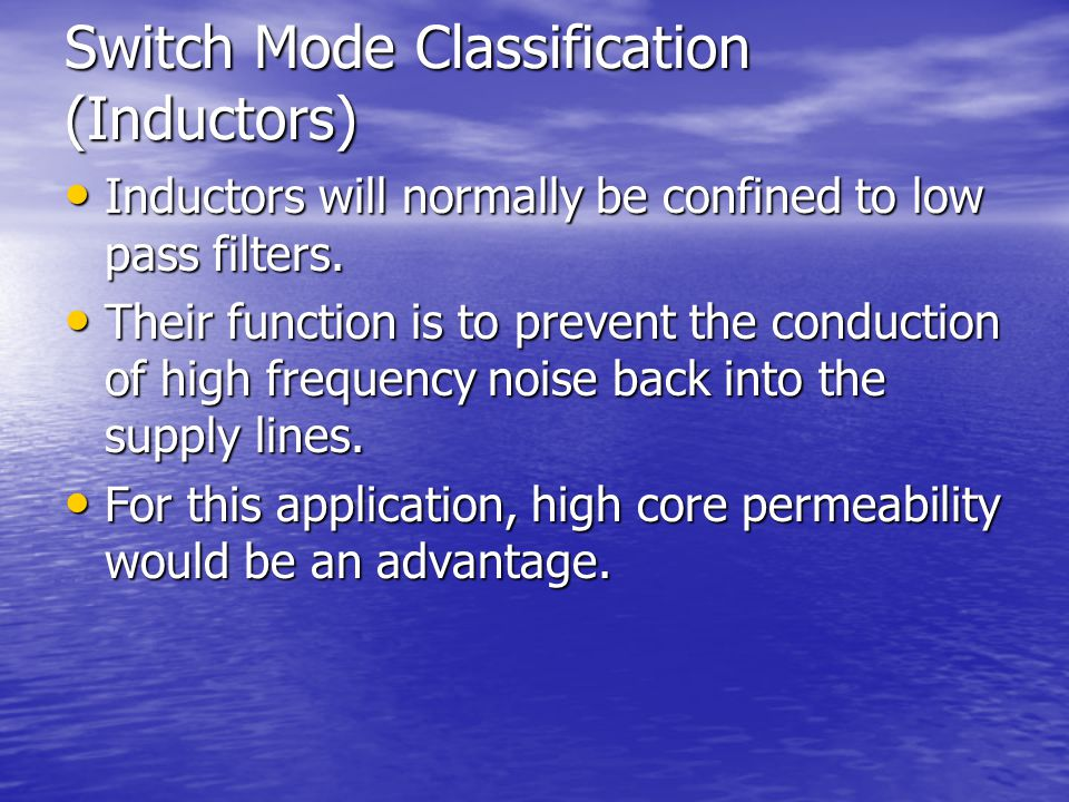 Switch Mode Classification (Inductors)