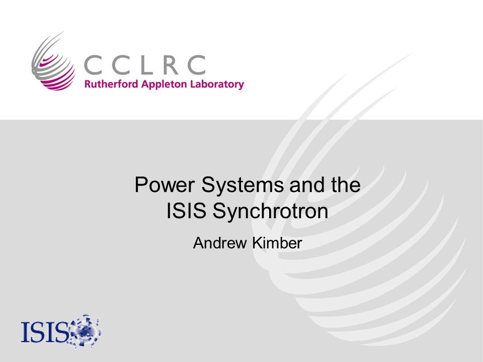Power Systems and the ISIS Synchrotron