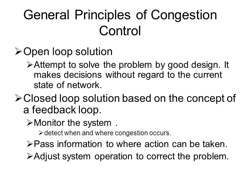 General Principles of Congestion Control