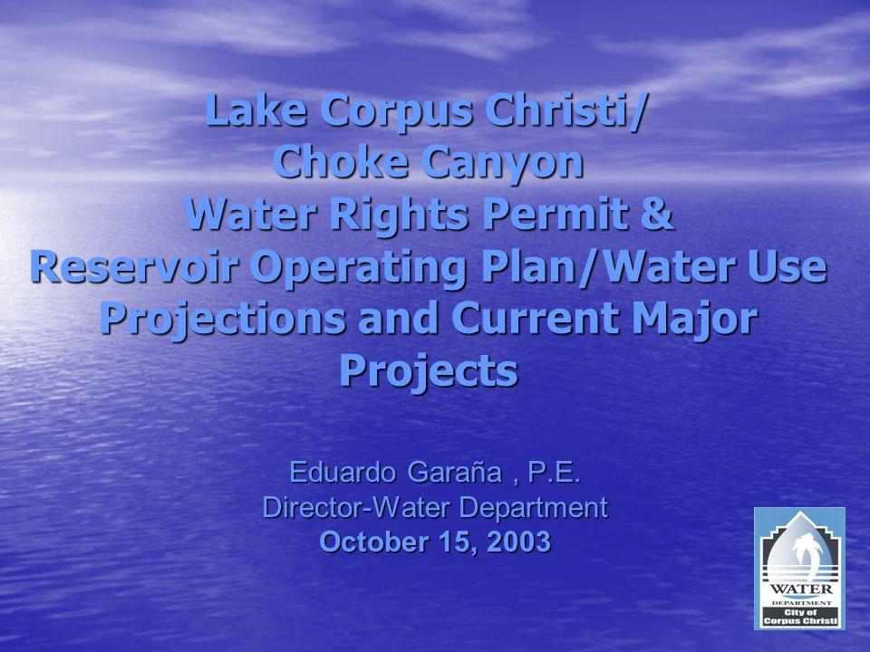 Eduardo Garaña , P.E. Director-Water Department October 15, 2003