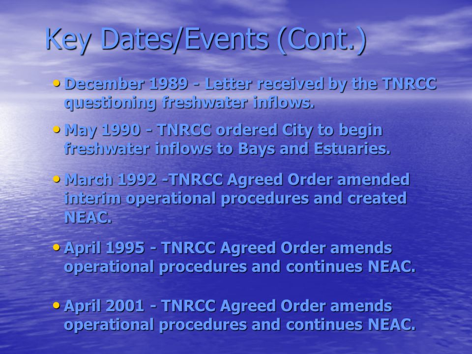 Key Dates/Events (Cont.)