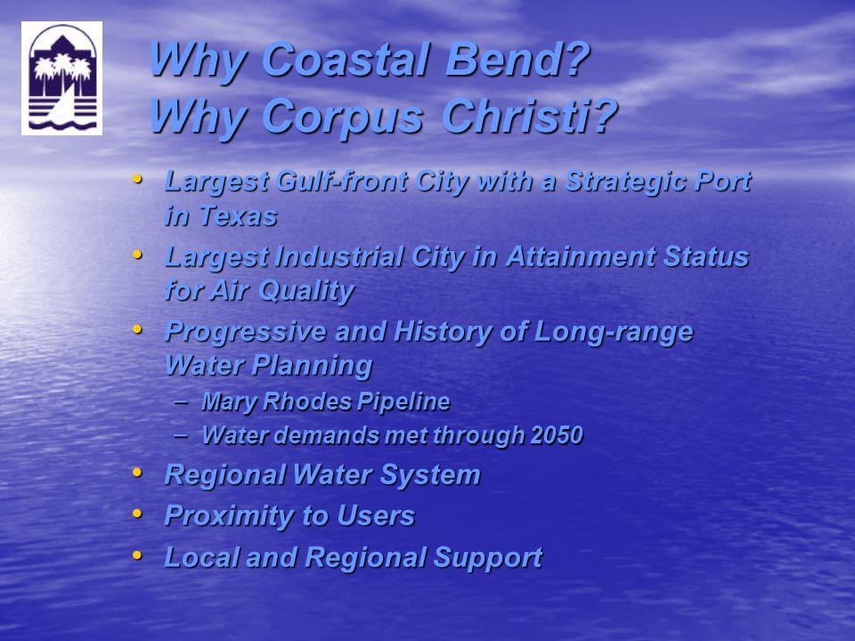Why Coastal Bend Why Corpus Christi
