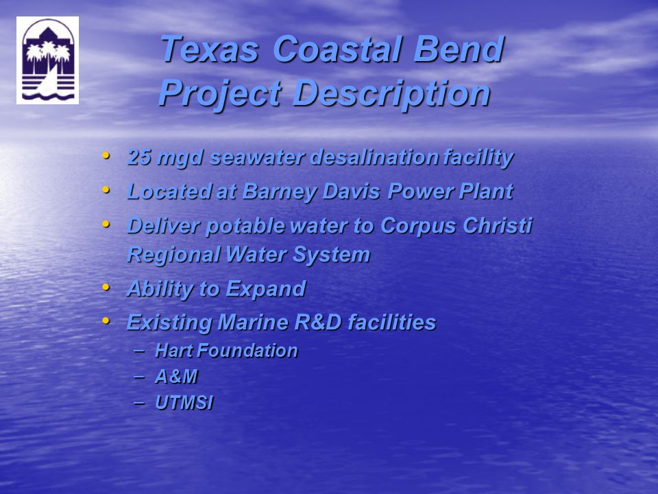 Texas Coastal Bend Project Description
