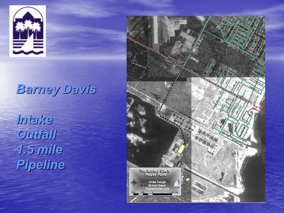Barney Davis Intake Outfall 1.5 mile Pipeline