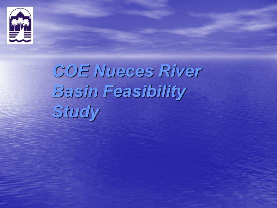 COE Nueces River Basin Feasibility Study