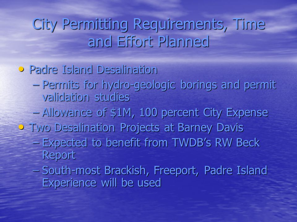 City Permitting Requirements, Time and Effort Planned