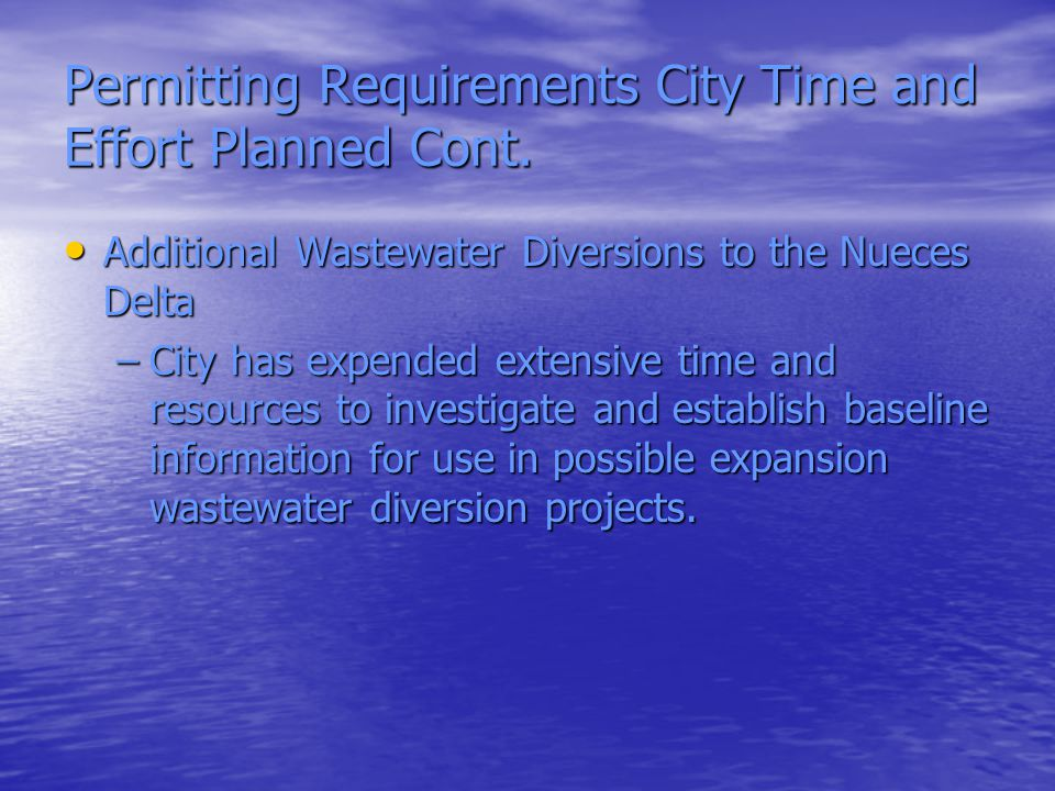 Permitting Requirements City Time and Effort Planned Cont.