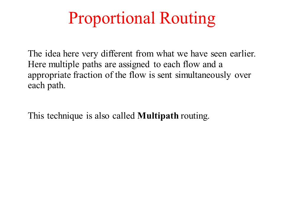 Proportional Routing