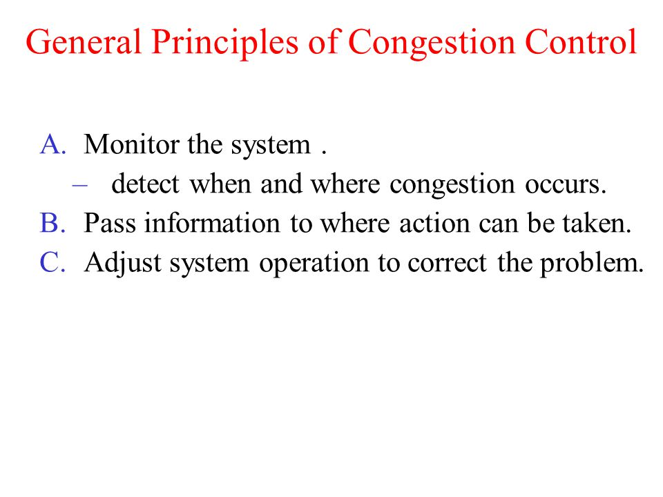 General Principles of Congestion Control
