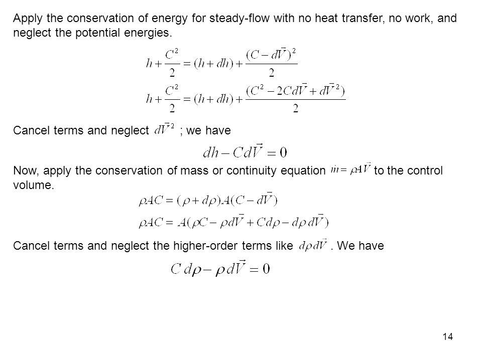 Apply the conservation of energy for steady-flow with no heat transfer, no work, and neglect the potential energies.