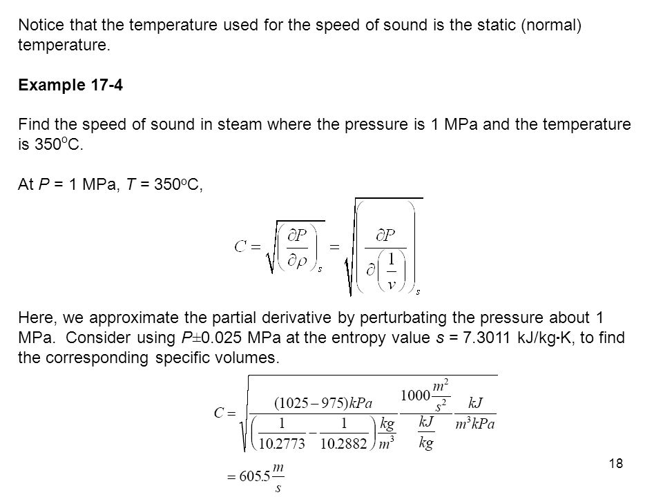Notice that the temperature used for the speed of sound is the static (normal) temperature.