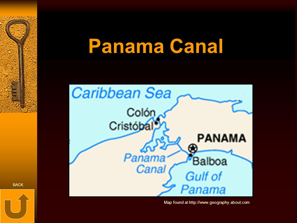 Panama Canal BACK Map found at http://www.geography.about.com
