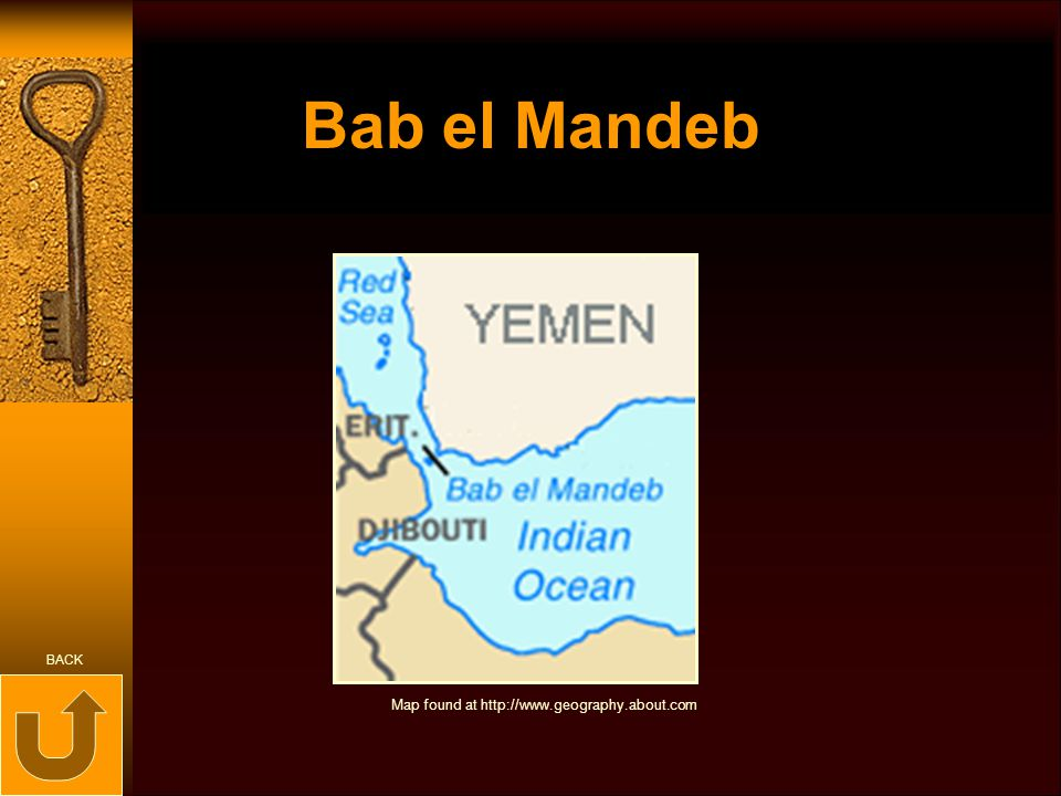Bab el Mandeb BACK Map found at http://www.geography.about.com