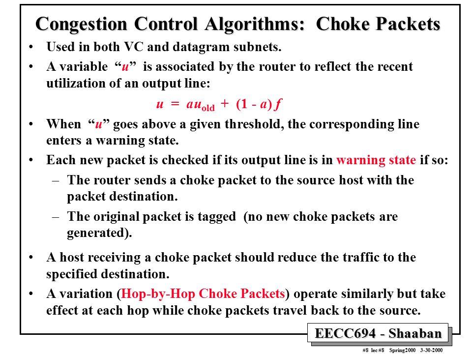 Congestion Control Algorithms: Choke Packets