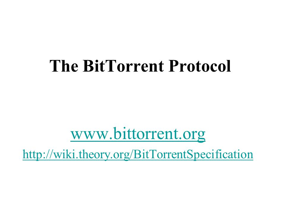 The BitTorrent Protocol