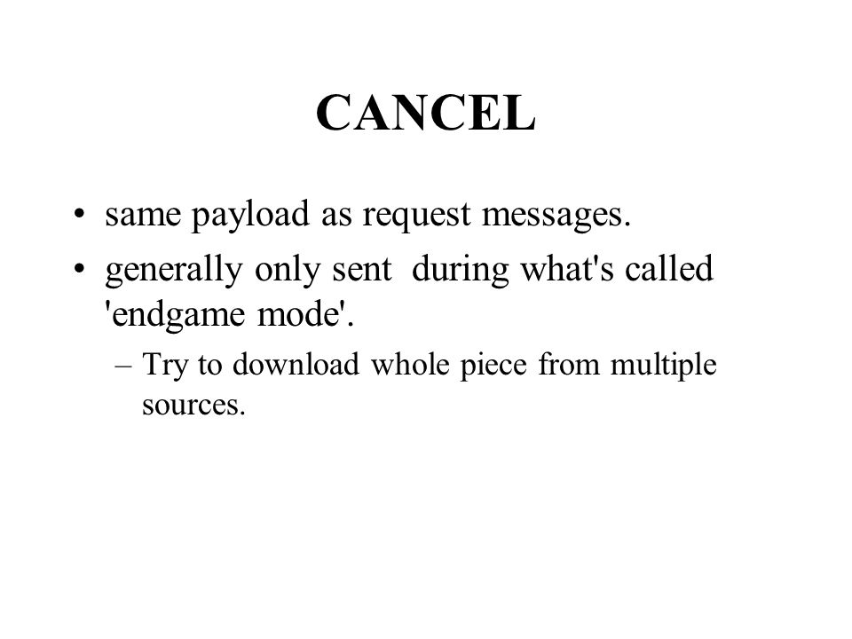 CANCEL same payload as request messages.