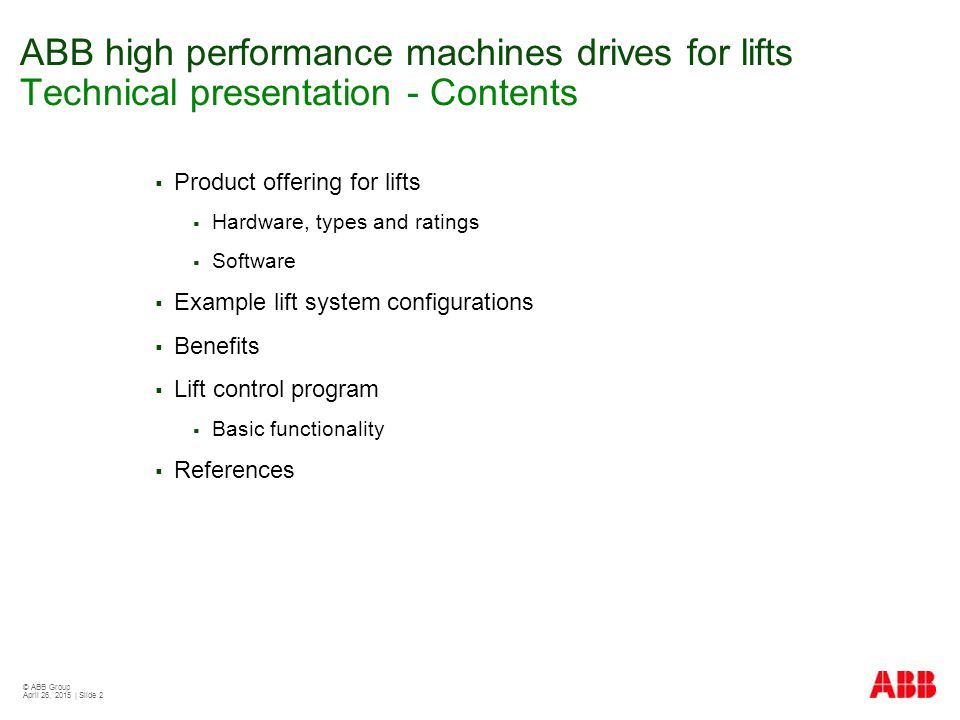 ABB high performance machines drives for lifts Technical presentation - Contents