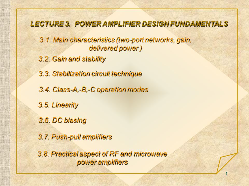 LECTURE 3. POWER AMPLIFIER DESIGN FUNDAMENTALS