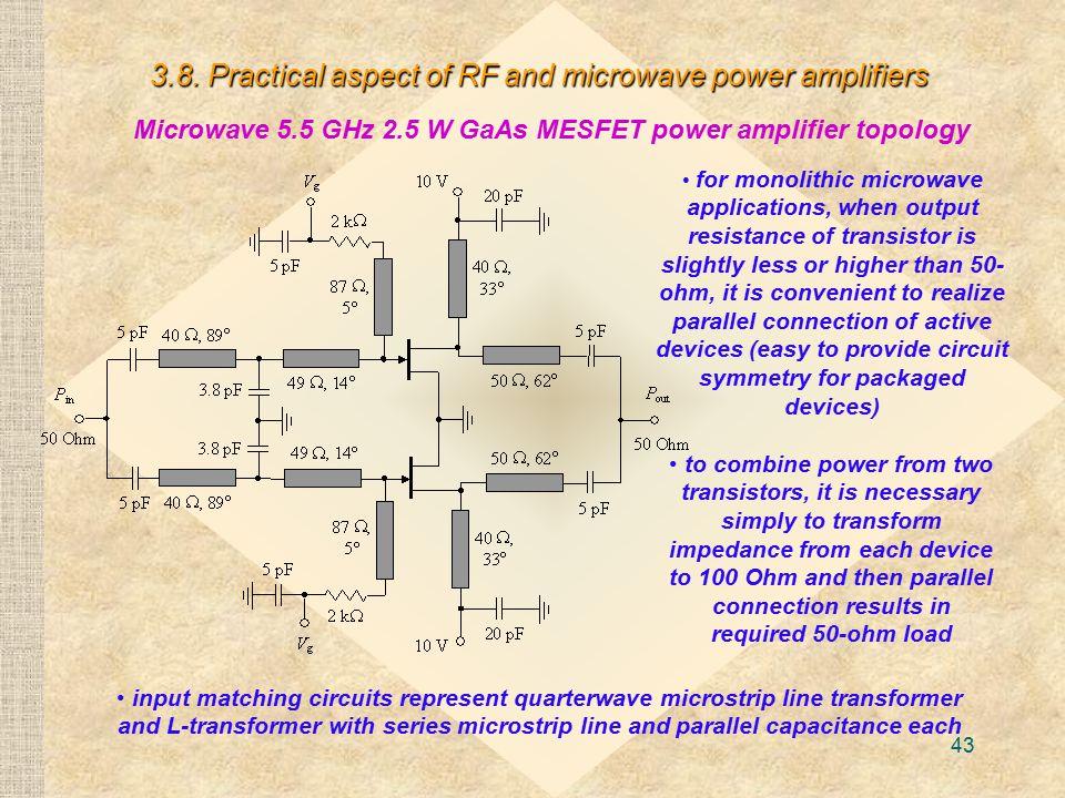 Microwave 5.5 GHz 2.5 W GaAs MESFET power amplifier topology