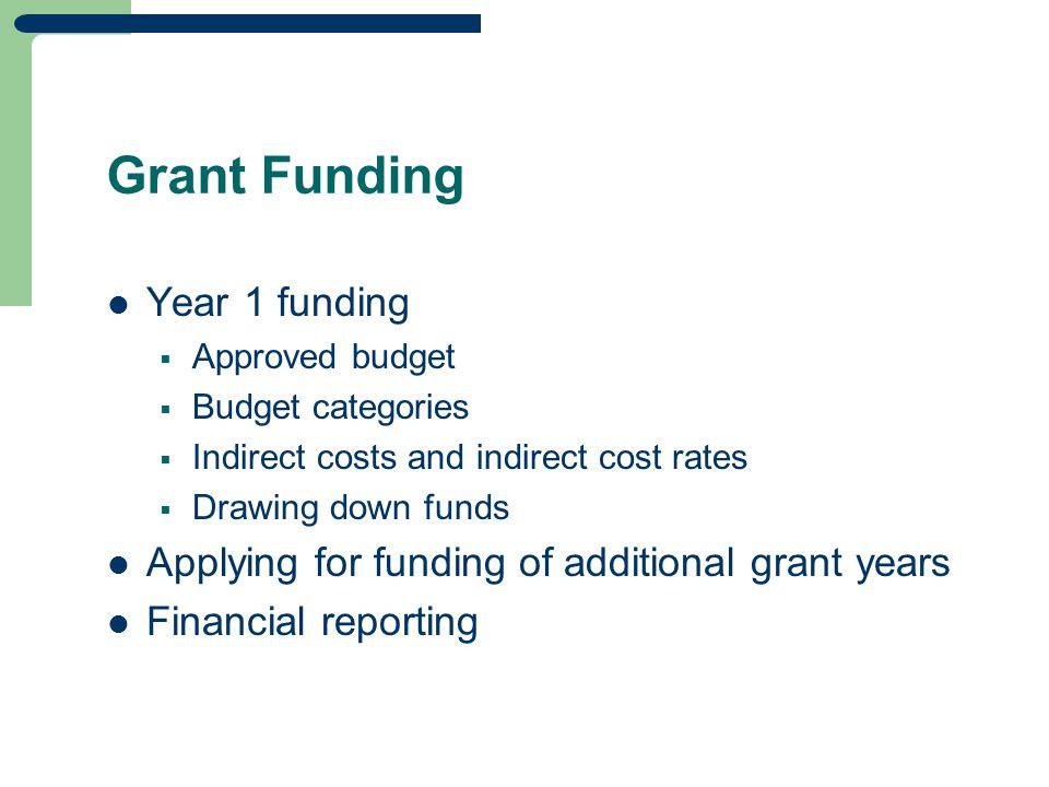Grant Funding Year 1 funding