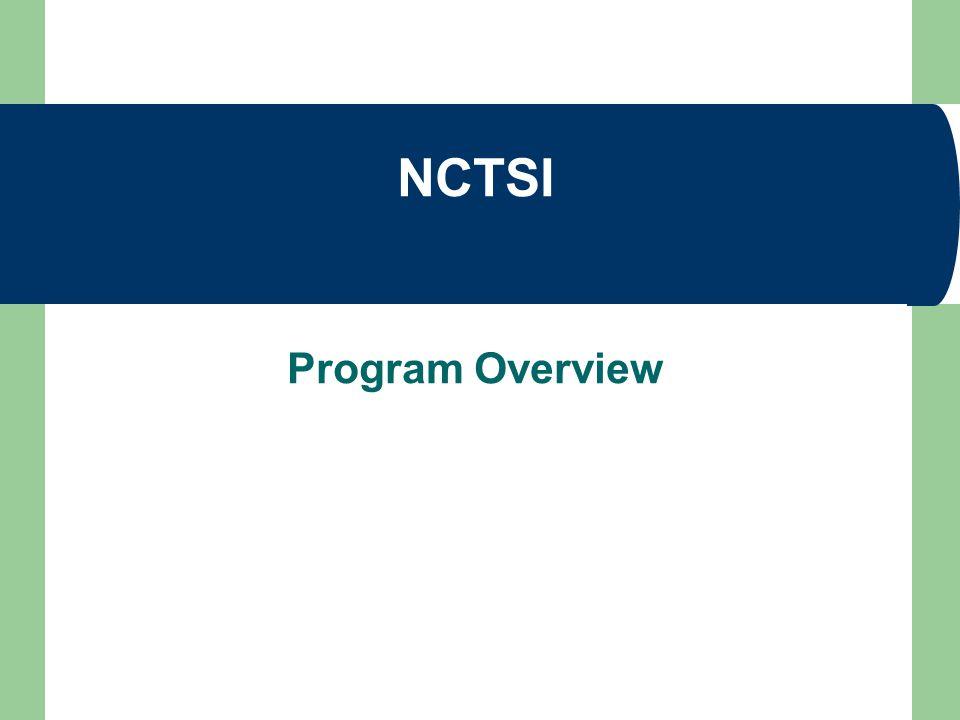 NCTSI Program Overview