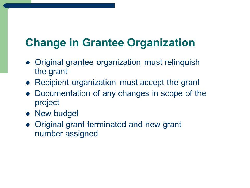 Change in Grantee Organization