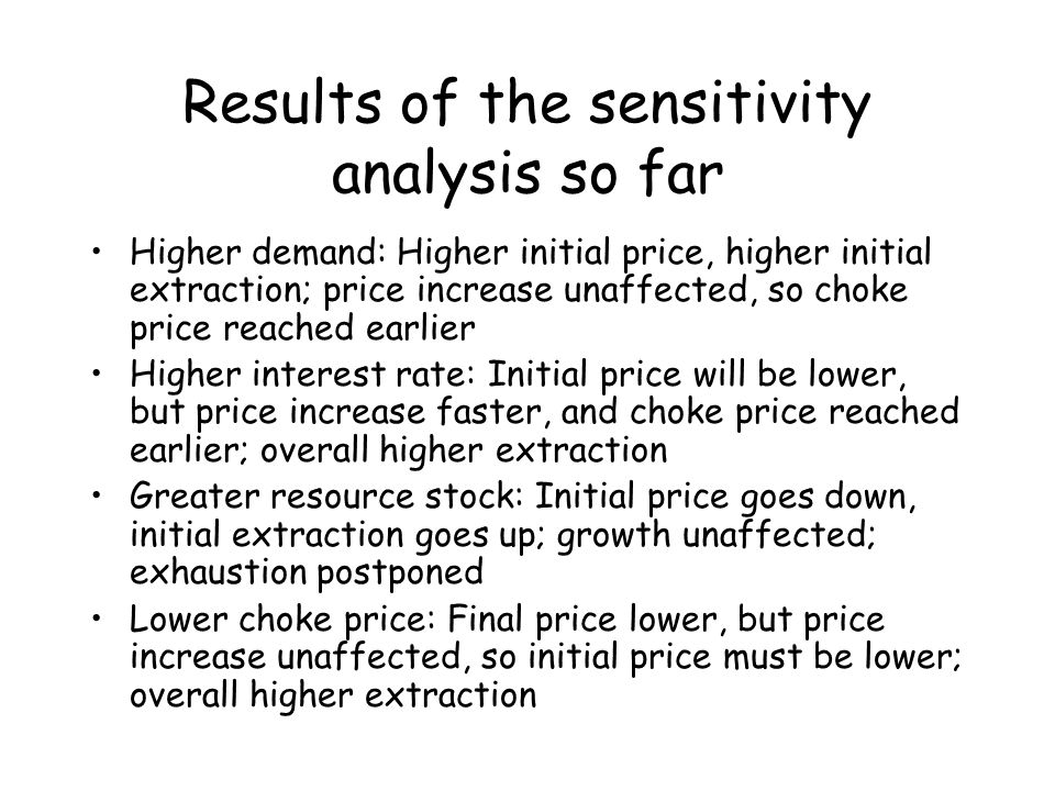 Results of the sensitivity analysis so far