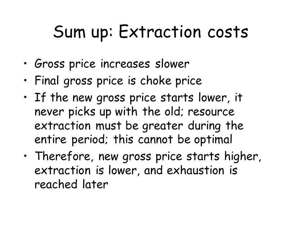 Sum up: Extraction costs
