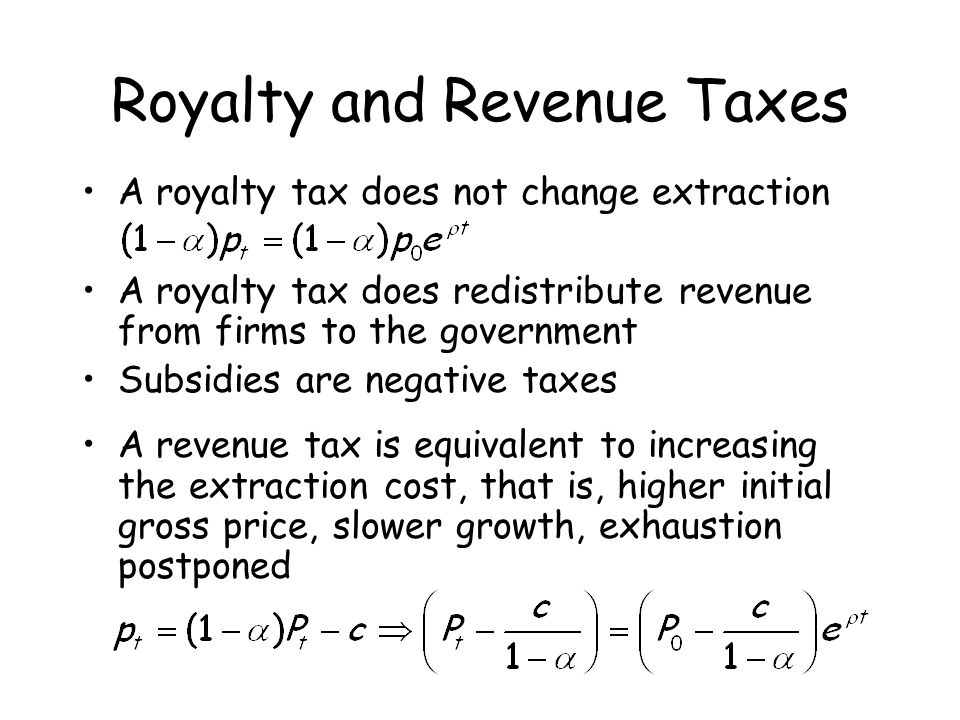 Royalty and Revenue Taxes