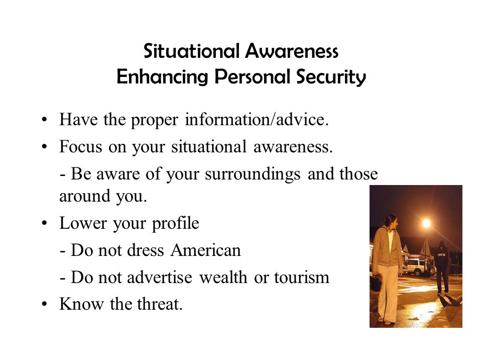 Situational Awareness Enhancing Personal Security