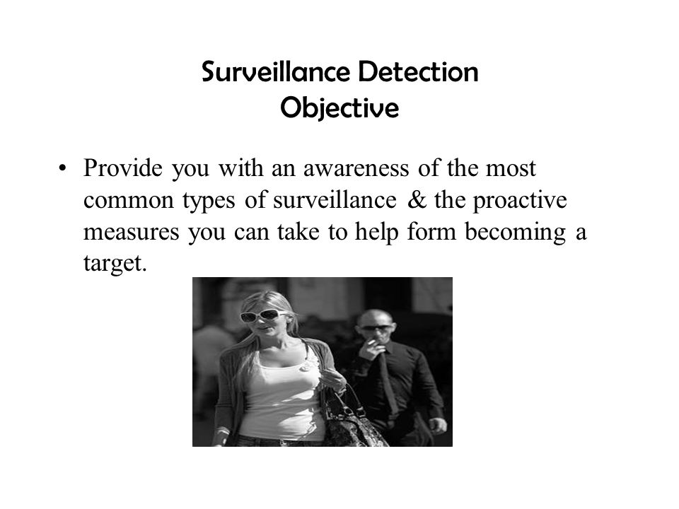 Surveillance Detection Objective
