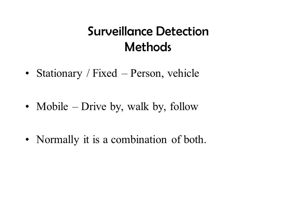Surveillance Detection Methods